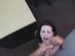 Dirty Brunette Amateur Fucked And Takes Facial In Pawn Shop
